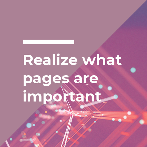realize what pages are important